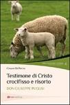 Testimone di Cristo crocifisso e risorto. Don Giuseppe Puglisi