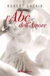 L'ABC dell'amore. Sei parole per costruire e custodire la famiglia