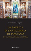 La basilica di Santa Maria di Pozzano in Castellamare di Stabia Libro di  Gian Franco Scarpitta