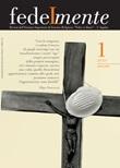 Fedelmente. Rivista dell'Istituto Superiore di Scienze Religiose «Fides et Ratio» L'Aquila (2020). Vol. 1: Libro di
