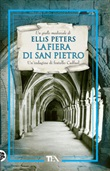 La fiera di San Pietro. Le indagini di fratello Cadfael Ebook di  Ellis Peters