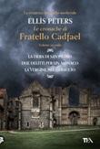 Le cronache di fratello Cadfael: La fiera di san Pietro-Due delitti per un monaco-La vergine nel ghiaccio Ebook di  Ellis Peters