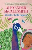 Morale e belle ragazze Ebook di  Alexander McCall Smith