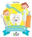 La dottoressa Smile e lo studio del dentista Ebook di  Michela Paglia