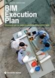 BIM execution plan. Strumenti per un piano di gestione informativa agile Ebook di  Chiara Rizzarda, Gabriele Gallo