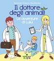Il dottore degli animali. Le avventure di Lulù Ebook di  Alessandro Schianchi, Silvia Macelloni