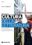 Manuale di cultura della letteratura Ebook di  Roberto Albanesi