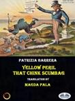 Yellow peril. That chink scumbag Ebook di  Patrizia Barrera