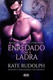 Enredado com a ladra Ebook di  Kate Rudolph