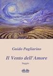 Il vento dell'amore Ebook di  Guido Pagliarino