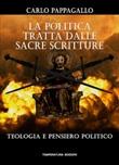 La politica tratta dalle sacre scritture. Teologia e pensiero politico Libro di  Carlo Pappagallo