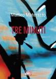 Tre minuti Ebook di  Matteo Materazzo, Matteo Materazzo