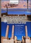 Escursioni bibliche in Terra Santa Libro di  Pietro Kaswalder