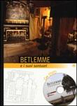 Betlemme e i suoi santuari. Con DVD Libro di