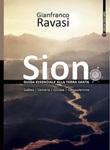 Sion. Guida essenziale alla Terra Santa Libro di  Gianfranco Ravasi