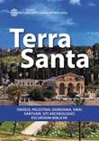 Terra Santa. Guida francescana per pellegrini e viaggiatori. La guida della Custodia di Terra Santa Libro di  Heinrich Fürst, Gregor Geiger