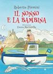 Il nonno e la bambina Ebook di  Roberto Piumini