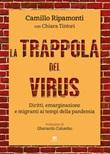 La trappola del virus. Diritti, emarginazione e migranti ai tempi della pandemia Ebook di  Camillo Ripamonti, Chiara Tintori