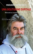 Una solitudine ospitale. Diario di un eremita contemporaneo Ebook di  Frédéric Vermorel