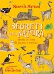 I segreti della natura. Storie in rima di piante e animali. Ediz. ad alta leggibilità Ebook di  Manuela Mariani