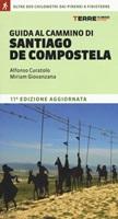 Guida al cammino di Santiago de Compostela. Oltre 800 chilometri dai Pirenei a Finisterre Libro di  Alfonso Curatolo, Miriam Giovanzana