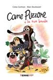 Cane Puzzone e la sua banda Libro di  Colas Gutman