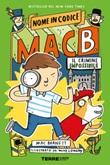 Il crimine impossibile. Nome in codice Mac B. Ebook di  Mac Barnett