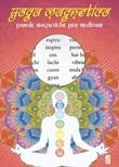 Yoga magnetico. Parole magnetiche per meditare Libro di