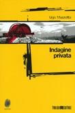 Indagine privata Ebook di  Ugo Mazzotta