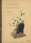 L'anima smarrita. Ediz. a colori Libro di  Olga Tokarczuk