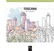 Toscana da colorare. Ediz. illustrata Libro di  Angelica Bardi