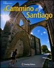 Il Cammino di Santiago Libro di