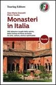 Monasteri in Italia Libro di  G. Maria Grasselli, Pietro Tarallo