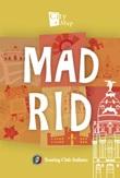Madrid. Con Carta geografica ripiegata Libro di