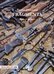 Fragmenta. Note di viaggio Libro di  Bruno Giannoni