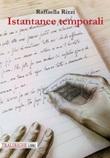 Istantanee temporali Libro di  Raffaella Rizzi