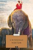 Il re fanciullo Ebook di  Arnaldo Cipolla, Arnaldo Cipolla