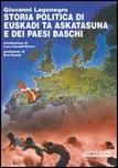 Storia politica di Euskadi ta Askatasuna e dei Paesi Baschi
