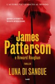 Luna di sangue Ebook di  James Patterson, Howard Roughan