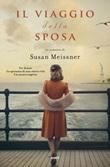 Il viaggio della sposa Ebook di  Susan Meissner