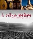 Lo spettacolo della Ribera Libro di  Mattia Barbotti