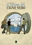 Il tesoro del cigno nero Libro di  Guillermo Corral, Paco Roca