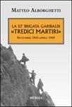La 53° brigata Garibaldi «Tredici martiri». Settembre 1943-aprile 1945