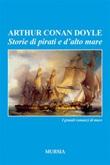 Storie di pirati e d'alto mare Ebook di  Arthur Conan Doyle
