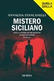 Mistero siciliano Ebook di  Annalisa Stancanelli