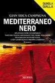 Mediterraneo nero Ebook di  Gian Luca Campagna