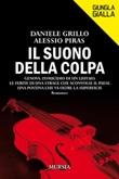 Il suono della colpa Ebook di  Daniele Grillo, Alessio Piras