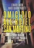 Omicidio all'hotel San Martino. La prima indagine dell'ispettore Passalà Ebook di  Leonardo Tancini, Marco Quaroni Pinchetti
