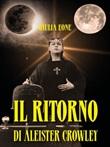 Il ritorno Aleister Crowley Ebook di  Giulia Eone
