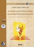 Avviamento allo studio della storia del movimento pentecostale italiano. Con appendice di bibliografia analitica ragionata Libro di  Giancarlo Rinaldi